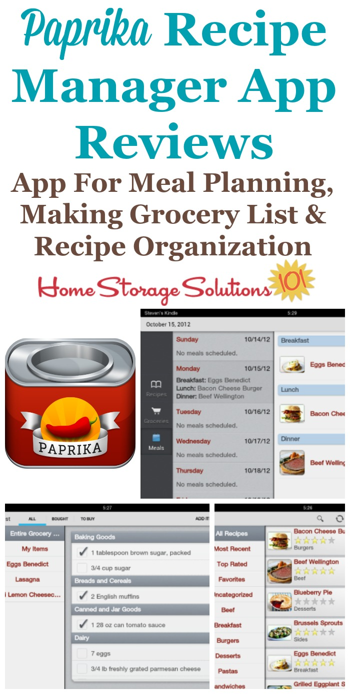 Several reviews of the Paprika Recipe Manager app for both Apple and Android that helps with meal planning, making your grocery list, and recipe organization {on Home Storage Solutions 101}