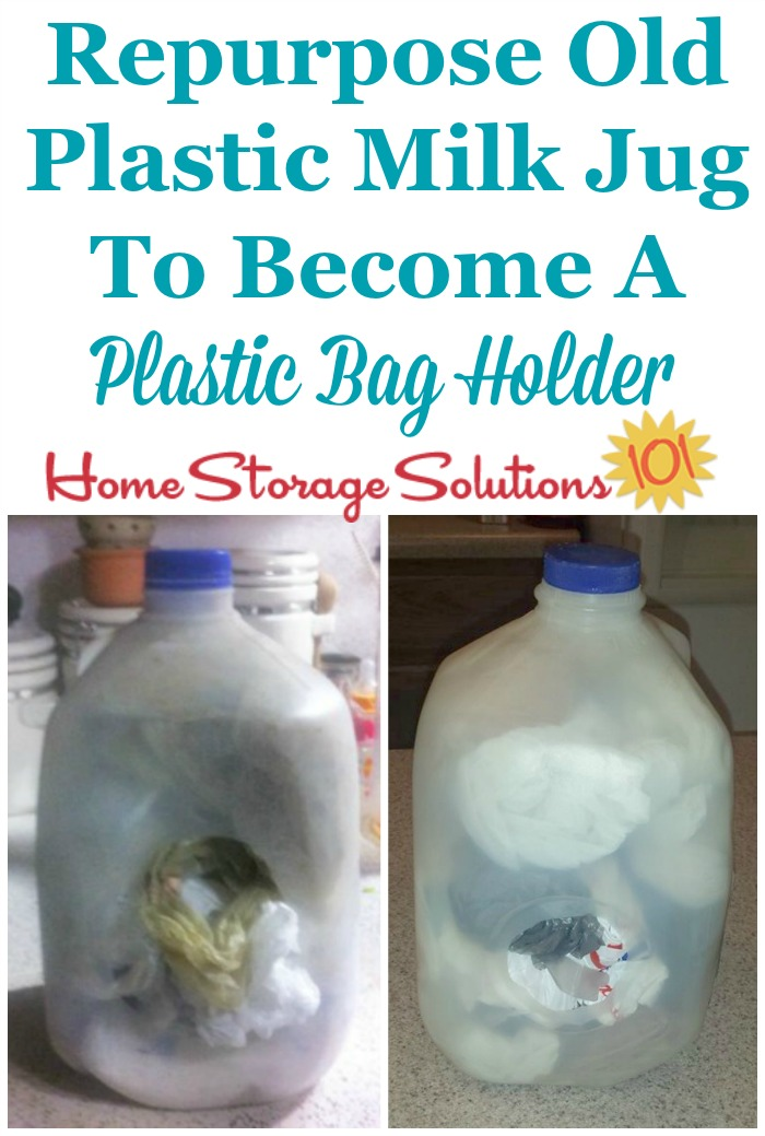Upcycle and repurpose an old plastic milk jug to become a plastic bag holder and dispenser in your kitchen {featured on Home Storage Solutions 101} #KitchenOrganization #OrganizingTips #Repurposing