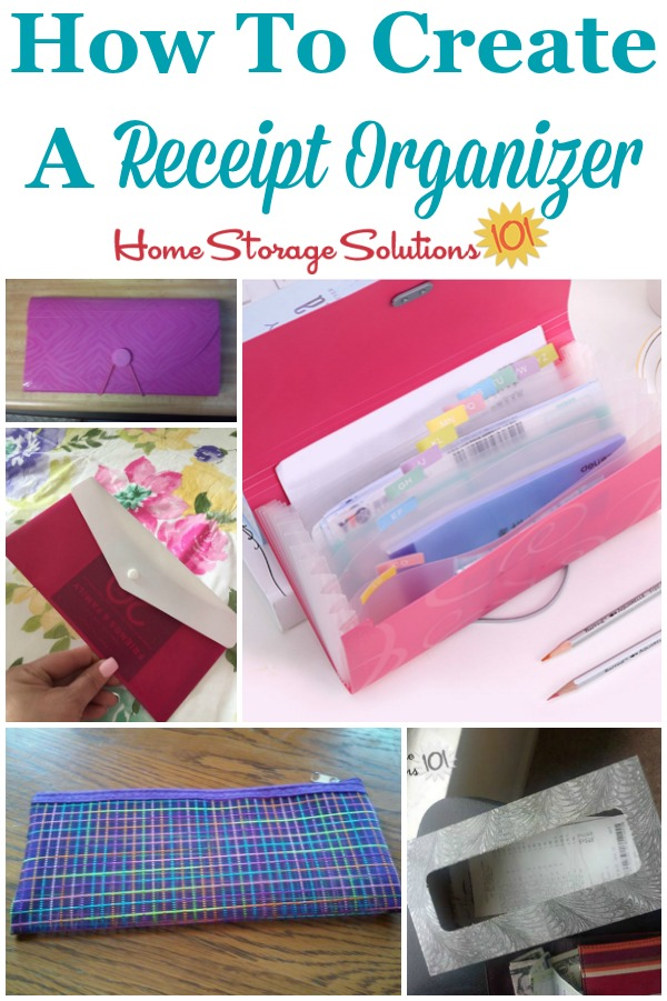 How to make a receipt organizer to keep paper and receipt clutter at bay {on Home Storage Solutions 101} #ReceiptOrganizer #OrganizeReceipts #PaperOrganization