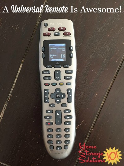 Get rid of all those remotes and just use a universal remote so it's easier to keep track of everything {featured on Home Storage Solutions 101}