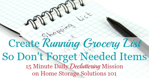 Create a running grocery list so you don't forget needed items {a #Declutter365 mission on Home Storage Solutions 101}