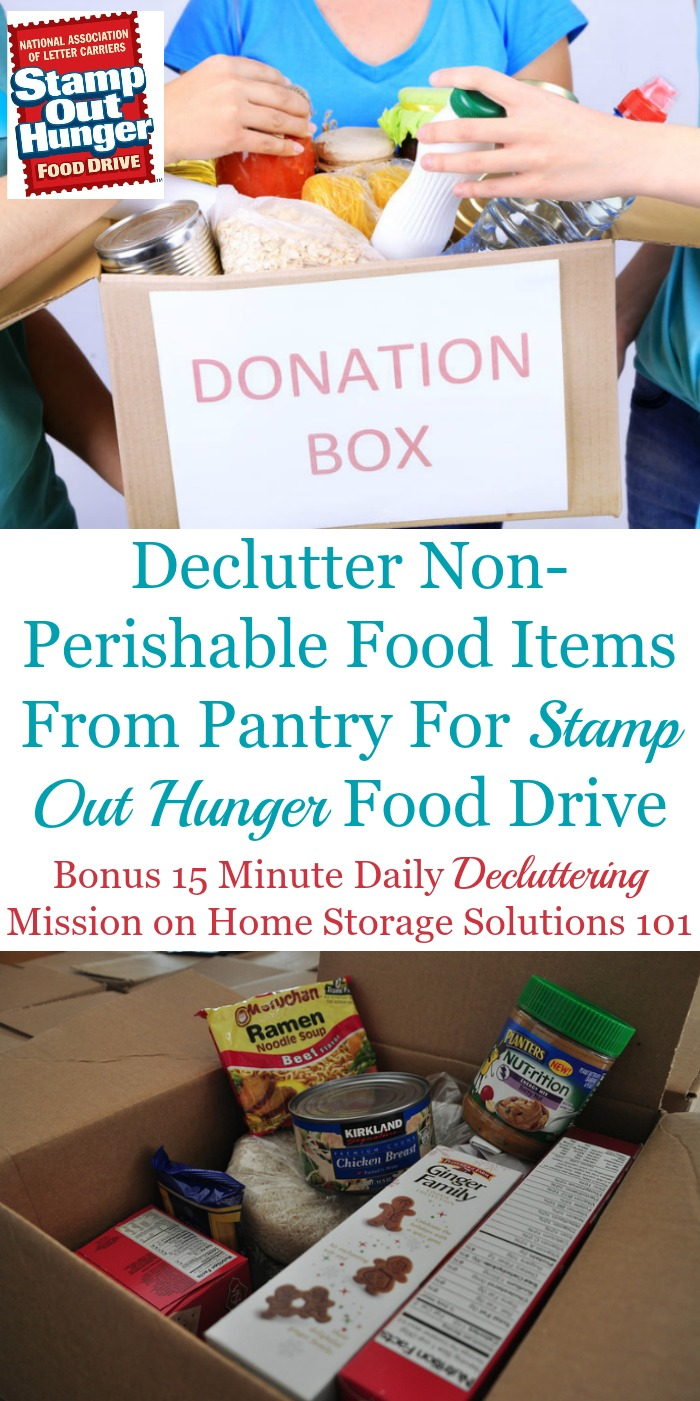 How and why to participate in the annual Stamp Out Hunger food drive, while simultaneously clearing out some pantry clutter at the same time {a bonus #Declutter365 mission on Home Storage Solutions 101} #StampOutHunger #FoodDrive