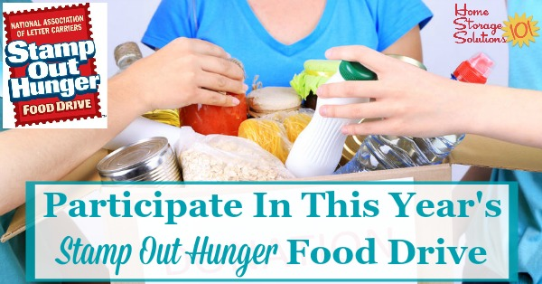 Make sure to participate in the Stamp Out Hunger food drive, to help you clear out a bit of pantry clutter while also helping those in need {information on Home Storage Solutions 101}