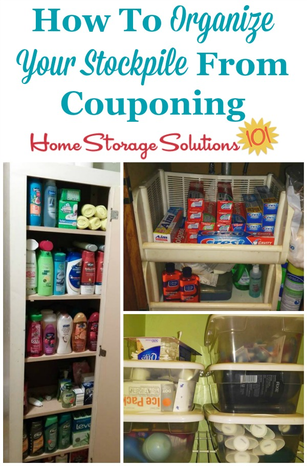 How to organize your stockpile from couponing, so you can actually use the food and household products you purchase before they go bad, expire or you forget they're there {on Home Storage Solutions 101}