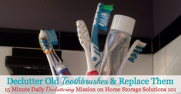 Here's how often you should change your toothbrush and what you should do both between and after toothbrush replacements with those brushes for cleaning them and alternative uses after you're not using them anymore {on Home Storage Solutions 101}