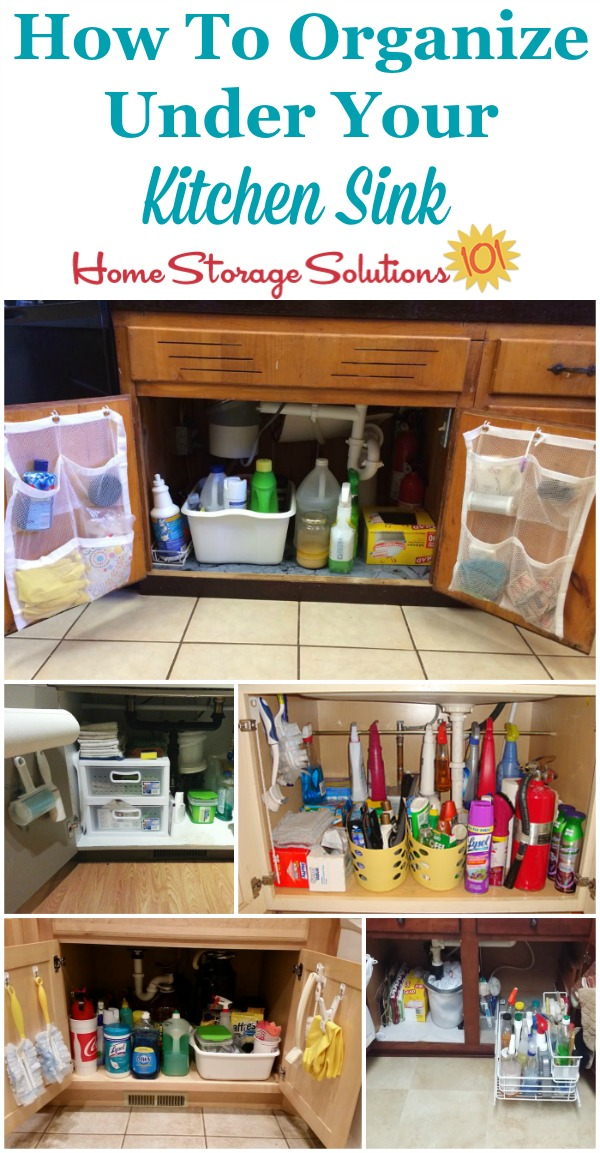 Awesome How to organize under your kitchen sink cabinet with lots of real life examples from