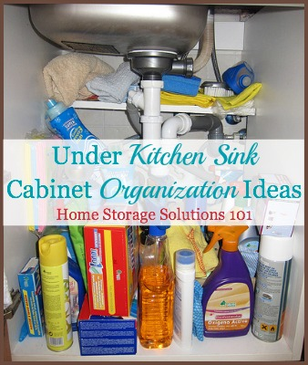 Under kitchen sink cabinet organization ideas you can use for Ideas organizing kitchen cabinets