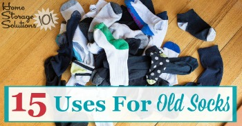 15 uses for old socks around your home