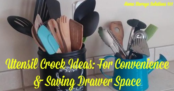 Utensil Crock Ideas: For Convenience & Saving Drawer Space