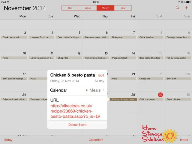 Plan your meals using an electronic calendar, like iCalendar, and keep the URLs to the recipes you'll use right with your meal plan {featured on Home Storage Solutions 101}