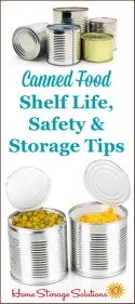 Canned food shelf life, safety and storage tips