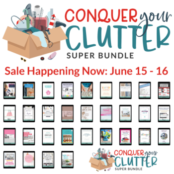 Get The Conquer Your Clutter Bundle