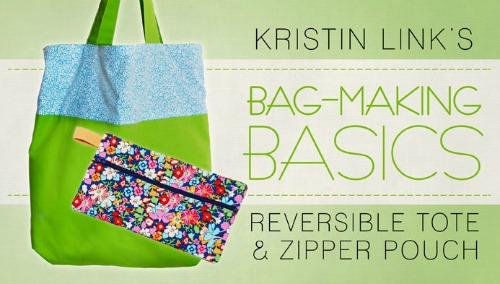 Craftsy free bag making basics class for making tote and zipper pouch