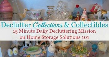 How to declutter collections and collectibles