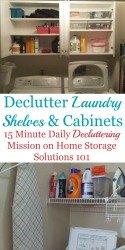 Declutter Laundry Shelves & Cabinets