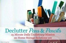 Declutter Pens And Pencils