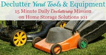 How to declutter yard tools and equipment