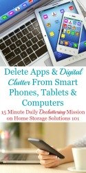 How To Delete Apps & Digital Clutter From Smart Phones, Tablets & Computers