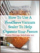 using Food Saver vacuum sealer to organize freezer