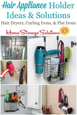 ... Appliance Holder Ideas And Solutions You Can Use In Your Bathroom To  Hold These Common Hair Tools, Such As Your Hair Dryer, Curling Iron And  Flat Iron.
