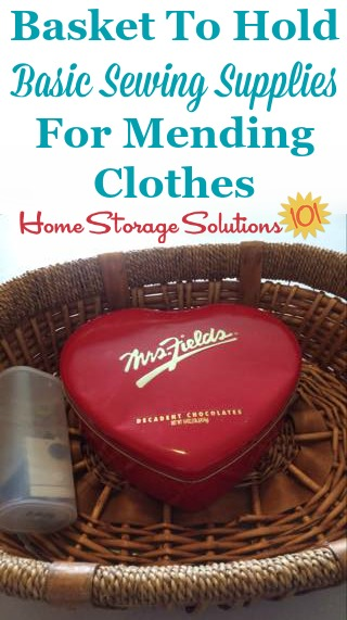 Basket to hold sewing supplies for mending clothes {featured on Home Storage Solutions 101}