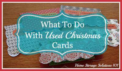 What to do with used christmas cards declutter upcycle or donate more ideas on recycling old cards m4hsunfo