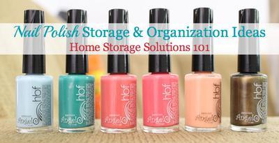 nail polish storage ideas & organization solutions