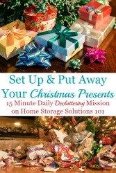 Set Up & Put Away Christmas Presents