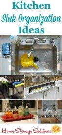Kitchen sink organization ideas and storage solutions