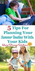 5 Tips For Planning Your Summer Routine With Your Kids