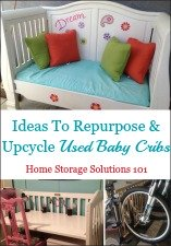 Repurpose & Upcycle Used Baby Cribs