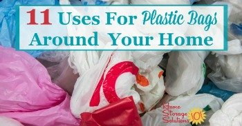 11 uses for plastic bags around your home