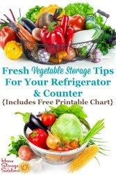 Fresh Vegetable Storage Tips