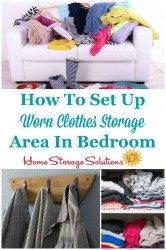 Set Up Worn Clothes Storage Area